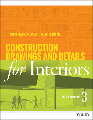 Construction Drawings and Details for Interiors, 3rd Edition (1118944364) cover image