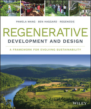 Regenerative Development and Design: A Framework for Evolving Sustainability (1118972864) cover image