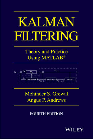 Kalman Filtering: Theory and Practice with MATLAB, 4th Edition (1118995864) cover image