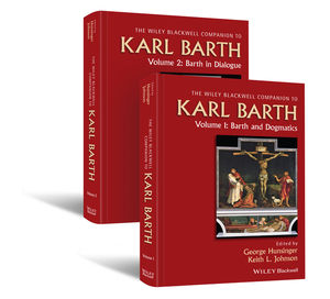 Wiley Blackwell Companion to Karl Barth