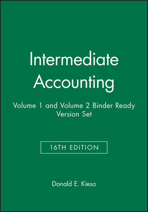 Intermediate Accounting, 16e Volume 1 and Volume 2 Binder Ready Version Set