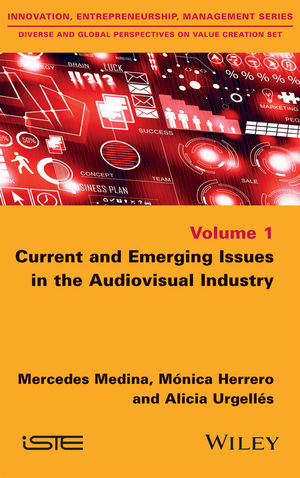 Current and Emerging Issues in the Audiovisual Industry (1119384664) cover image