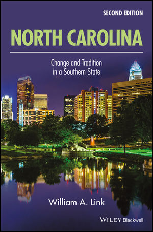 North Carolina: Change and Tradition in a Southern State, Second Edition