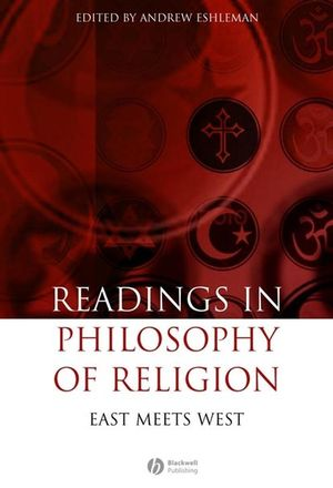 Readings in the Philosophy of Religion: East Meets West (1405147164) cover image