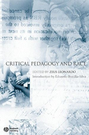 Critical Pedagogy and Race (1405151064) cover image