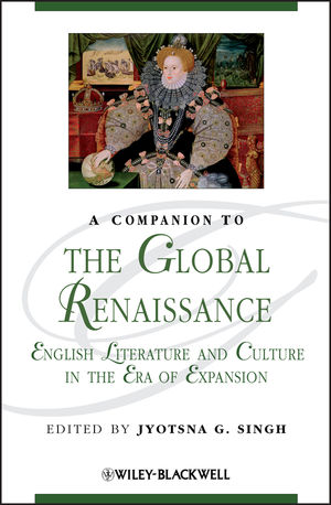 A Companion to the Global Renaissance: English Literature and Culture in the Era of Expansion (1405154764) cover image