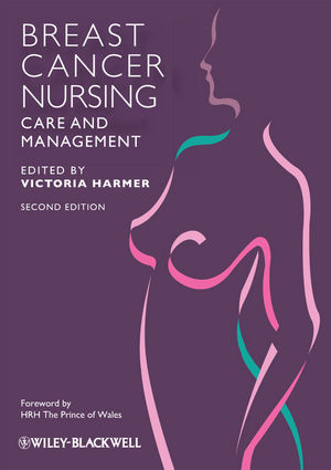 Breast Cancer Nursing Care and Management, 2nd Edition