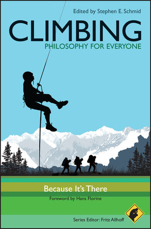 Climbing - Philosophy for Everyone: Because It