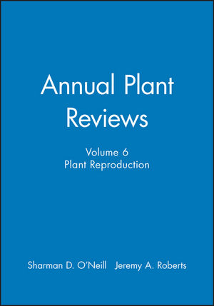 Annual Plant Reviews, Volume 6, Plant Reproduction