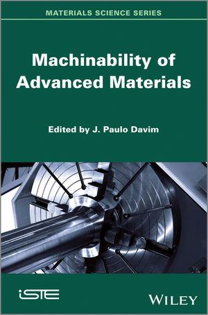 Machinability of Advanced Materials (1848213964) cover image