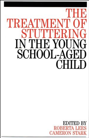 The Treatment of Stuttering in the Young School Aged Child