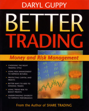 Better Trading: Money and Risk Management (1876627964) cover image