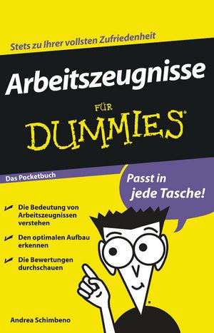 Arbeitszeugnisse für Dummies Das Pocketbuch, Das Pocketbuch