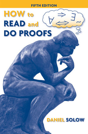How to Read and Do Proofs: An Introduction to Mathematical Thought Processes, 5th Edition (EHEP000264) cover image