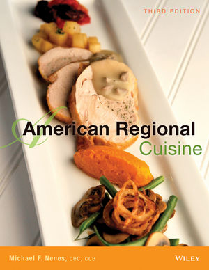 Wiley american regional cuisine 3rd edition the for American regional cuisine