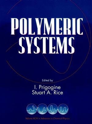 Advances in Chemical Physics, Volume 94, Polymeric Systems (0470142065) cover image