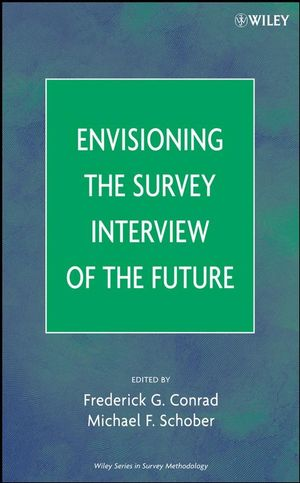 Envisioning the Survey Interview of the Future (0470183365) cover image