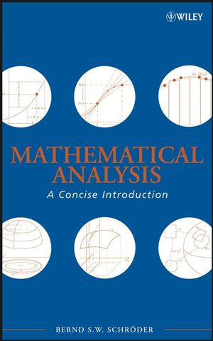 Mathematical Analysis: A Concise Introduction (0470226765) cover image