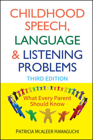 Childhood Speech, Language, and Listening Problems, 3rd Edition