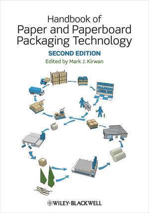Handbook of Paper and Paperboard Packaging Technology, 2nd Edition