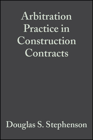 Arbitration Practice in Construction Contracts, 5th Edition (0470698365) cover image