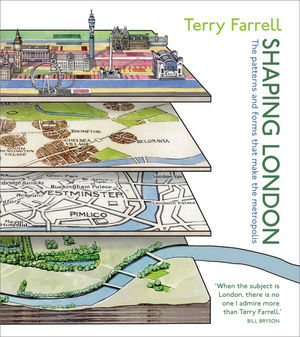 Shaping London: The patterns and forms that make the metropolis (0470699965) cover image