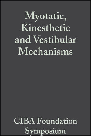 Myotatic, Kinesthetic and Vestibular Mechanisms