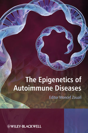 The Epigenetics of Autoimmune Diseases (0470743565) cover image
