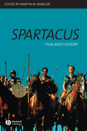 Spartacus: Film and History (0470777265) cover image