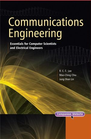 Communications Engineering: Essentials for Computer Scientists and Electrical Engineers (0470822465) cover image