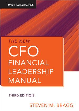 The New CFO Financial Leadership Manual, 3rd Edition