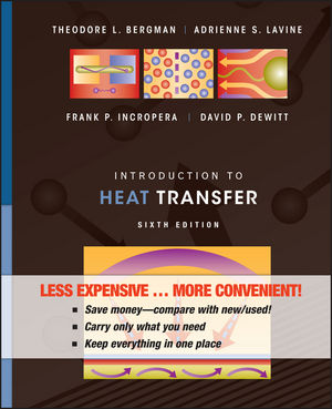 Introduction to Heat Transfer, 6th Edition Binder Ready Version