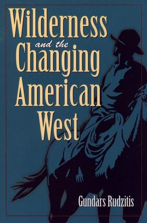 Wilderness and the Changing American West (0471133965) cover image