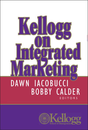 Kellogg on Integrated Marketing (0471204765) cover image