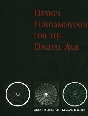 Design Fundamentals for the Digital Age (0471287865) cover image