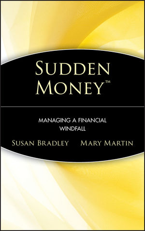 Sudden Money: Managing a Financial Windfall (0471380865) cover image
