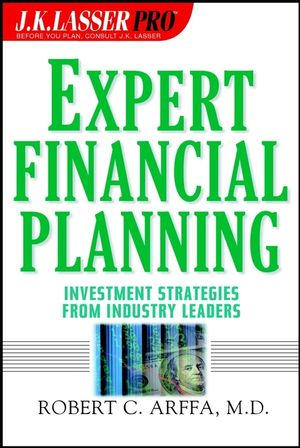 Expert Financial Planning : Investment Strategies from Industry Leaders