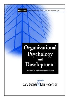 Organizational Psychology and Development: A Reader for Students and Practitioners