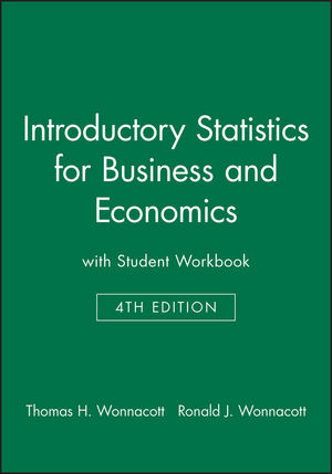 Introductory Statistics for Business and Economics with Student Workbook 4e