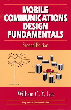 Mobile Communications Design Fundamentals, 2nd Edition