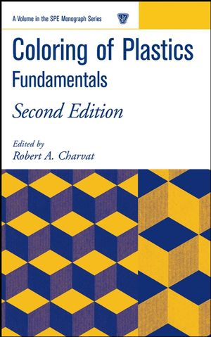 Coloring of Plastics: Fundamentals, 2nd Edition (0471721565) cover image