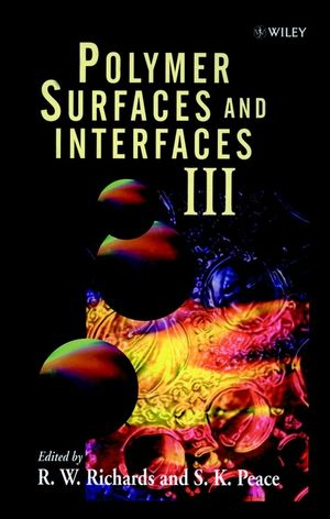 Polymer Surfaces and Interfaces III