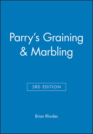 Parry's Graining & Marbling, 3rd Edition
