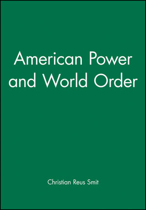 American Power and World Order (0745631665) cover image