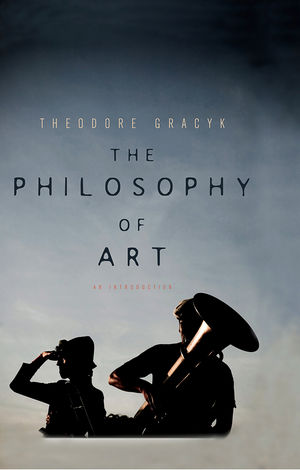 The Philosophy of Art: An Introduction (0745649165) cover image