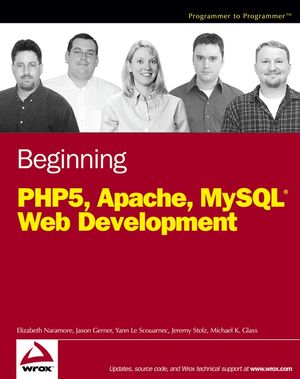 Beginning PHP5, Apache, and MySQL Web Development