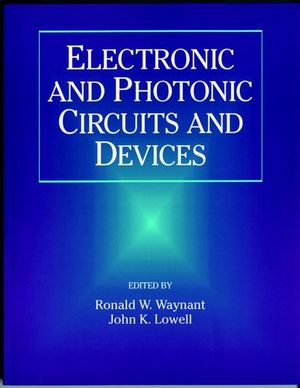 Electronic and Photonic Circuits and Devices (0780334965) cover image