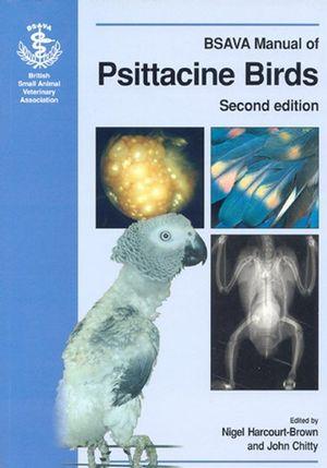 BSAVA Manual of Psittacine Birds, 2nd Edition