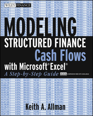 Modeling Structured Finance Cash Flows with Microsoft�Excel: A Step-by-Step Guide (1118044665) cover image