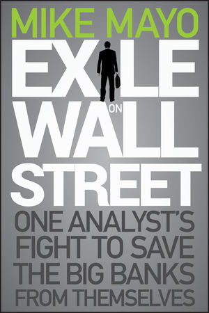 Exile on Wall Street: One Analyst